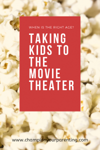 Taking Kids to the Movie Theater.