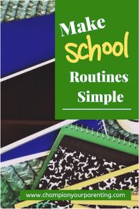 Make School Routines Simple
