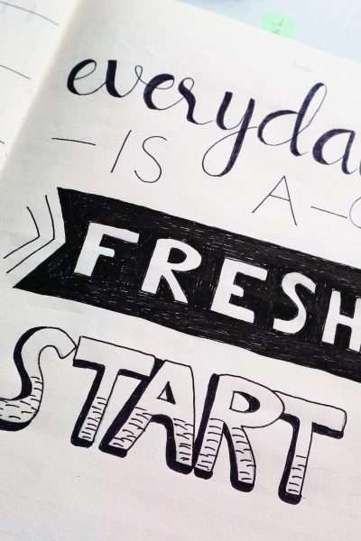 Every Day is a fresh start quote.