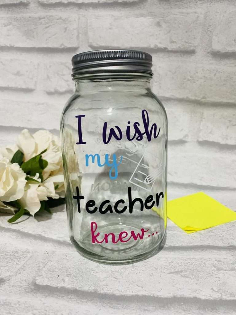 "jar with ""I wish my teacher knew"" label - teacher appreciation gifts"