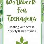 Workbook for Teenage Depression and Anxiety